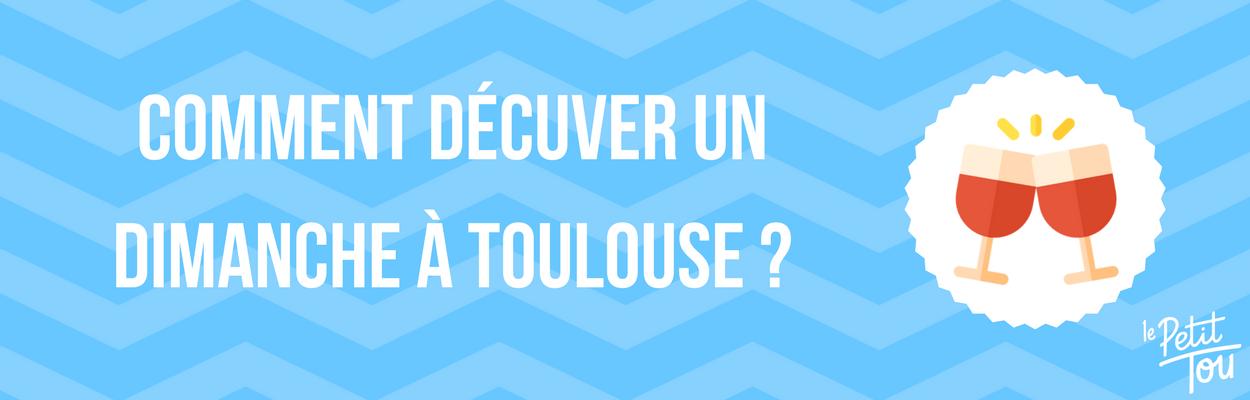 DÉCUVER MALIN UN DIMANCHE À TOULOUSE