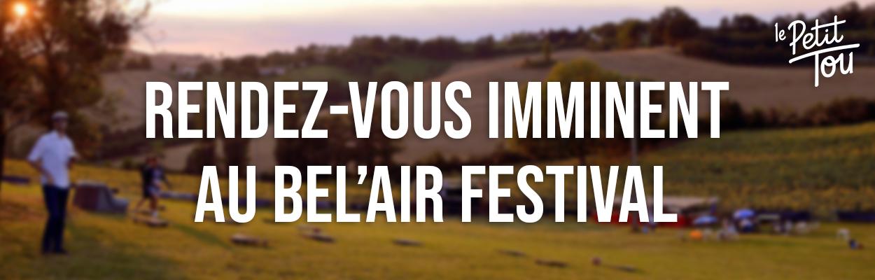 Rendez-vous imminent au Bel'air Festival