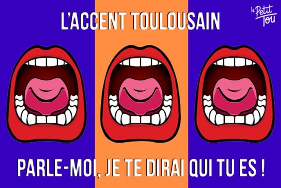 L'ACCENT TOULOUSAIN : PARLE-MOI, JE TE DIRAI QUI TU ES !