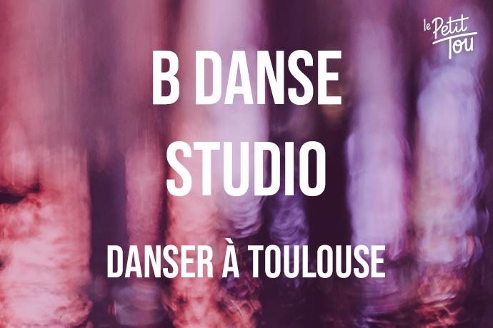 B Danse Studio - toulouse - danse