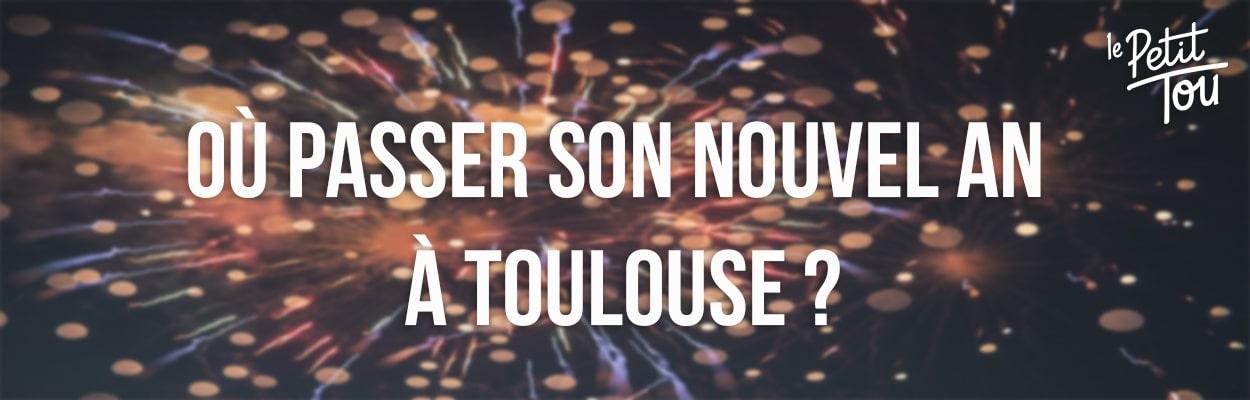 Où passer le nouvel an à Toulouse ?