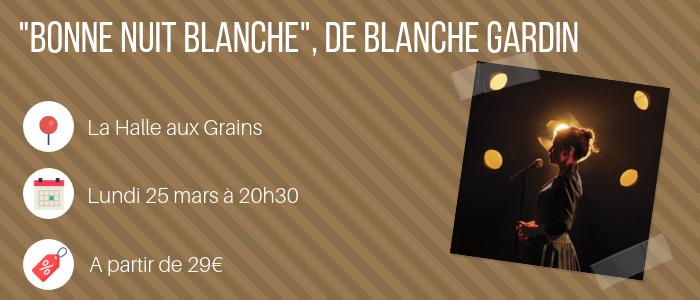 Blanche Gardin - Toulouse