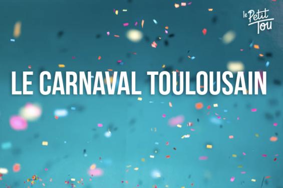 LE CARNAVAL TOULOUSAIN