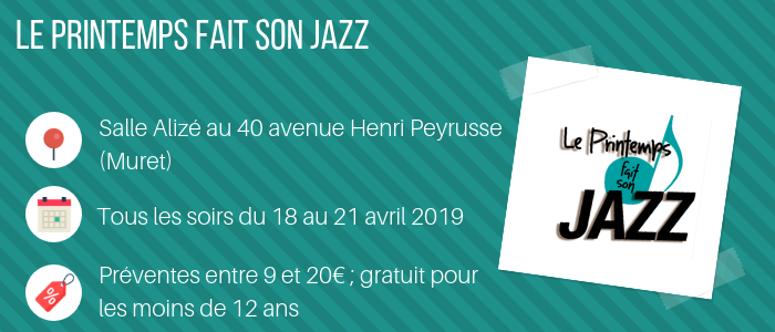 Le printemps fait son jazz