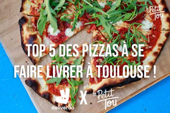 TOP 5 DES PIZZAS À SE FAIRE LIVRER À TOULOUSE