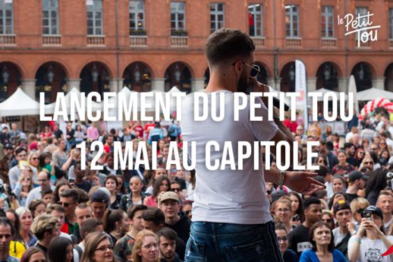 LANCEMENT DU PETIT TOU AU CAPITOLE LE 12 MAI