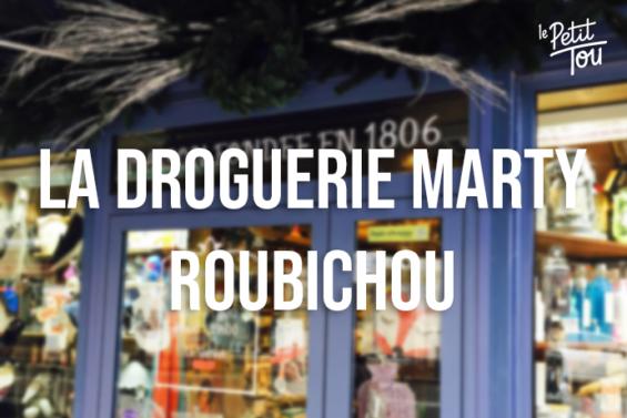 LA DROGUERIE MARTY ROUBICHOU