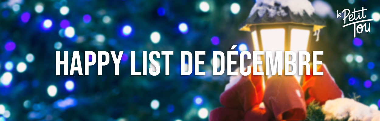 Happy list de Décembre