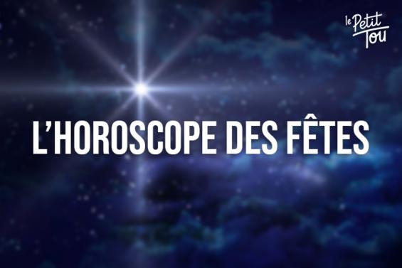 L'Horoscope des fêtes