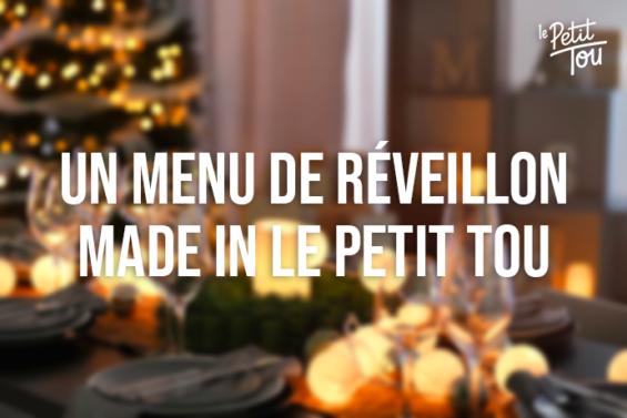 Un menu de réveillon Made in Le Petit Tou