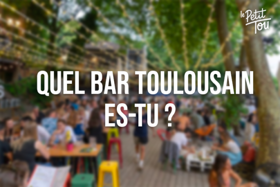 TEST-QUIZ : Quel bar toulousain es-tu ?